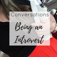 Conversations | Being an Introvert