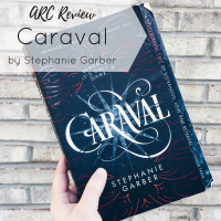 ARC Review// Caraval by Stephanie Garber