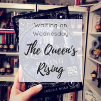 Waiting on Wednesday | The Queen's Rising