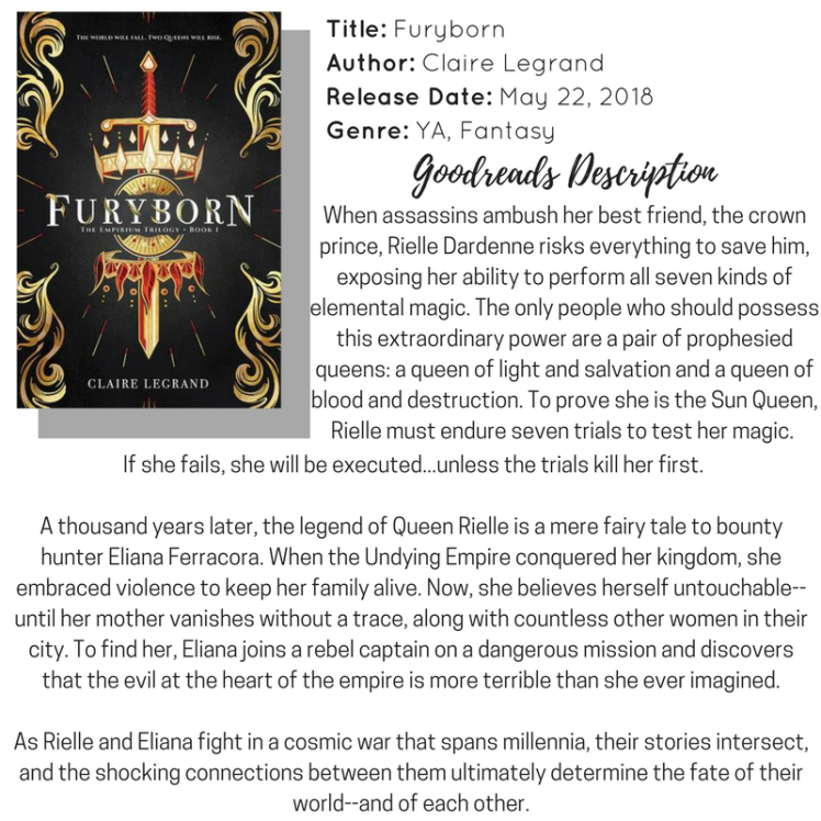 Title_ FurybornAuthor_ CLaire LegrandRelease Date_ May 22, 2018Genre_ YA, Fantasy1