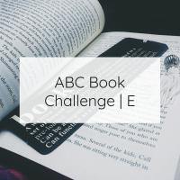 ABC Book Challenge | E